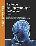 Traité de neuropsychologie de l'enfant...