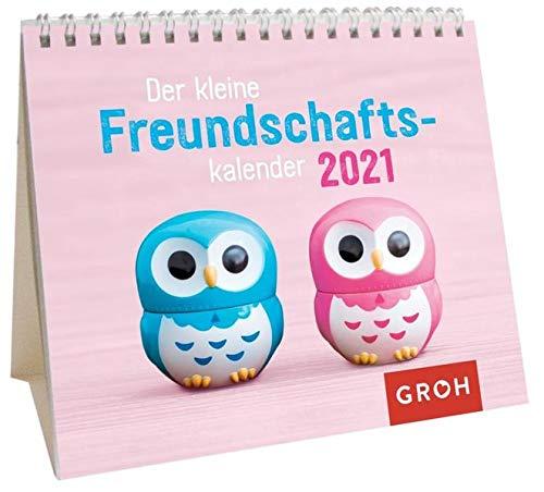 Der kleine Freundschaftskalender 2021: Mini-Monatskalender. Kleiner Aufstellkalender mit Monatskalendarium