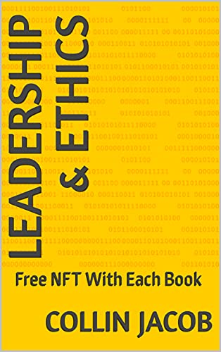 Leadership & Ethics: Free NFT With Each Book (English Edition)