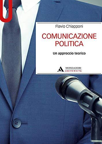 Comunicazione politica. Un approccio teorico