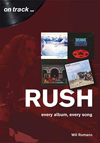 Rush: every album, every song (On Track)