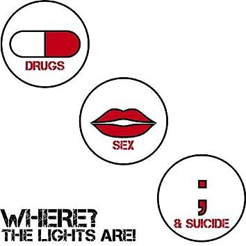 Drugs, Sex & Suicide