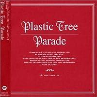 Parade by Plastic Tree