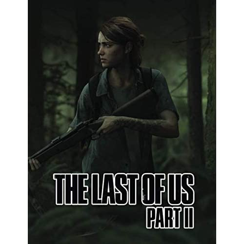 The Last OF US Part II: Journal With 120 Lined Pages Size 8.5x11 Gift for Gamer boys and girls
