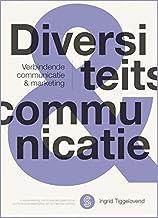 Diversiteitscommunicatie: verbindende communicatie & marketing