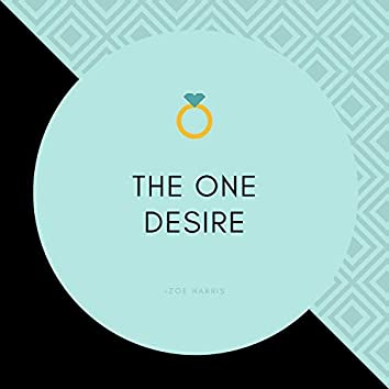The One Desire