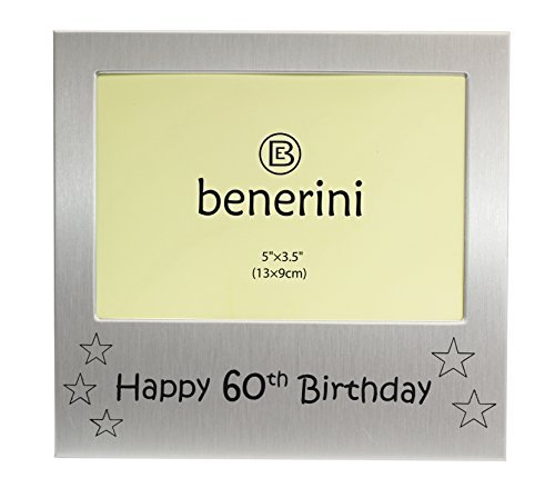 Happy 60th Birthday - Photo Frame Gift - Photo Size 5 x 3.5 Inches (13 x 9 cm) - Brushed Aluminum Satin Silver Color. by benerini