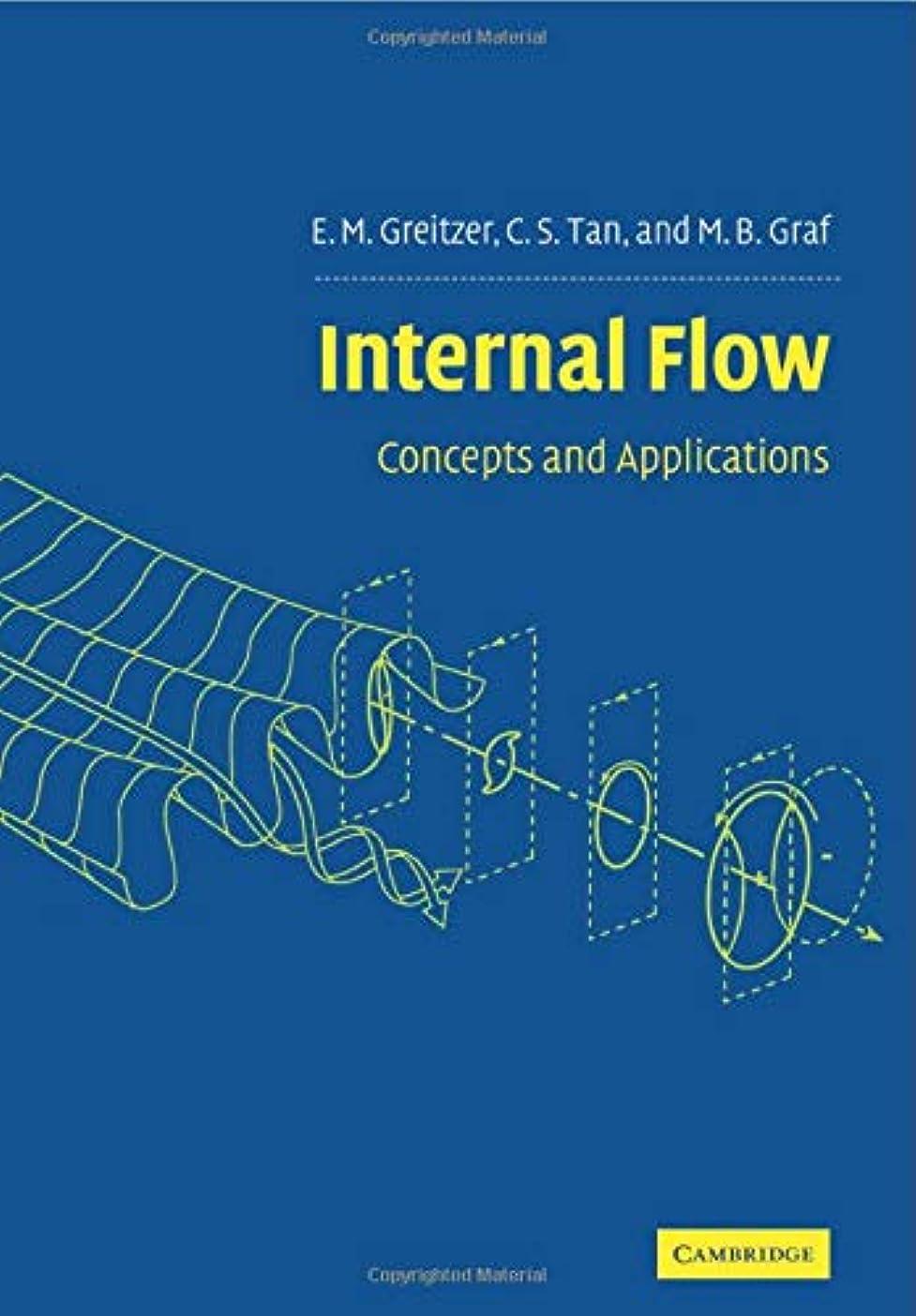排他的締めるジャムInternal Flow: Concepts and Applications (Cambridge Engine Technology Series)