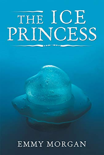 Book: The Ice Princess by Emmy Morgan