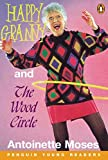 HAPPY GRANNY & WOOD CIRCLE PGYR3S (Penguin Young Readers, Level 3)
