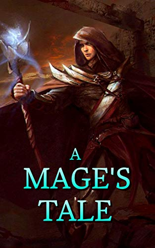 A Mage's Tale (English Edition)