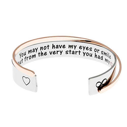 Adoption Bracelets You May Not Have My Eyes or Smile But From The Very Start You Had My Heart Stepdaughter Gifts Adopted Child Stepchild Cuff.