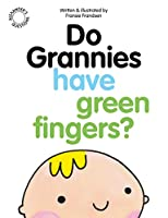 Do Grannies Have Green Fingers? (Alexander's Questions)