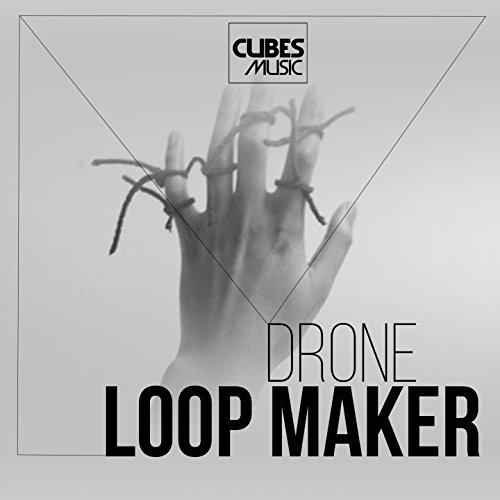 Drone (Loop Maker Mix)