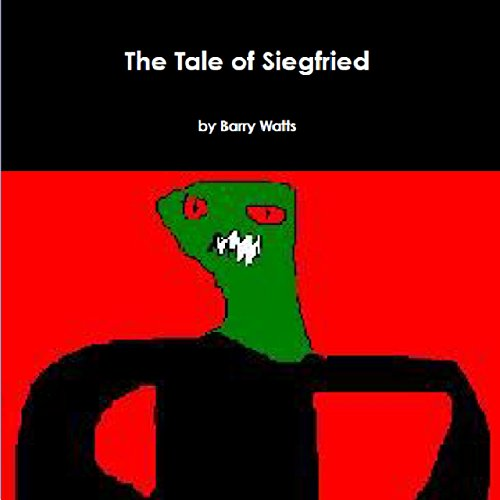 The Tale of Siegfried (English Edition)