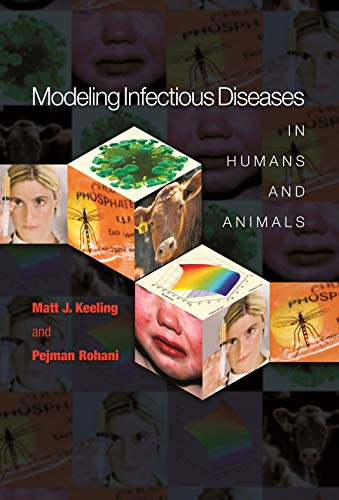 Modeling Infectious Diseases in Humans and Animals (English Edition)