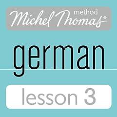 Michel Thomas Beginner German, Lesson 3