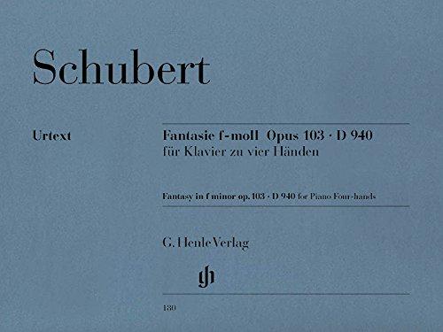 Fantasie f-moll op. 103 D 940. Klavier zu 4 Händen: für Klavier zu vier Händen