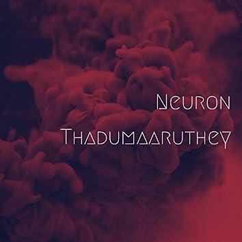 Neuron Thadumaaruthey (feat. Abhijith Njaroli)