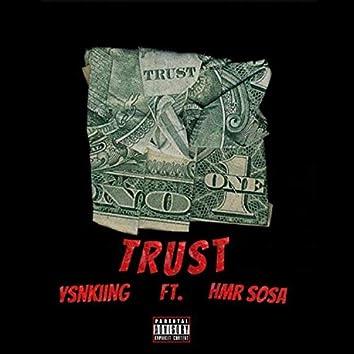 Trust (feat. HMR SoSa)