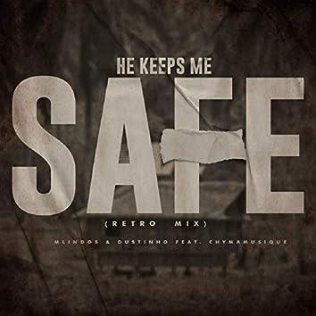 He Keeps Me Safe (Retro Mix)