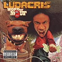 Word Of Mouth by Ludacris (2001-12-12)