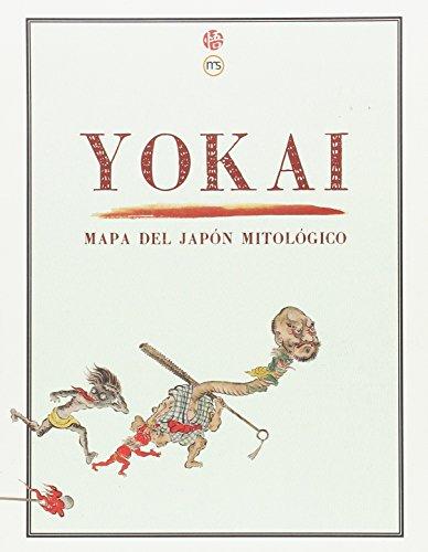 Yokai: mapa del Japón mitológico (AVENTURAS JAPONESAS)