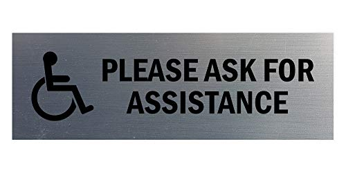 Signs ByLITA Basic Wheelchair Please Ask for Assistance Sign with Adhesive Tape, Mounts On Any Surface, Weather Resistant, Indoor/Outdoor Use (Brushed Silver) - Large