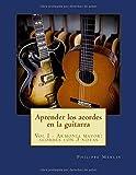 Aprender los acordes en la guitarra: Vol I - Armonia mayor: acordes con 3 notas