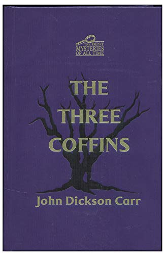 "The Three Coffins ""The Best Mysteries Of All Time"""