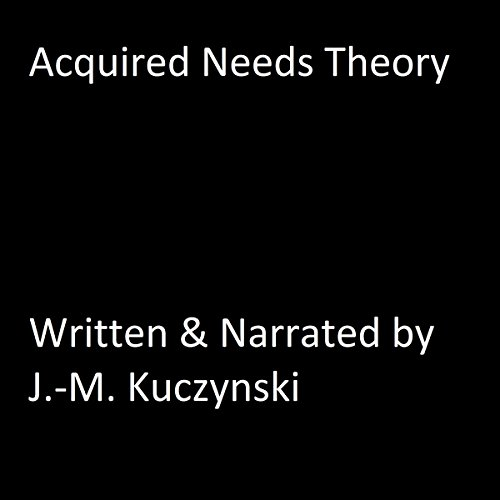 Acquired Needs Theory audiobook cover art