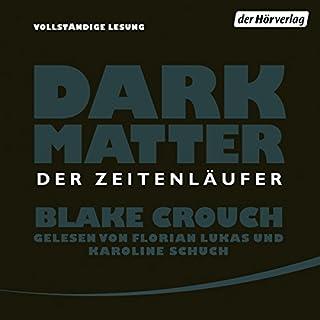 Dark Matter: Der Zeitenläufer Titelbild