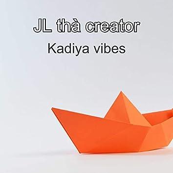 Kadiya Vibes