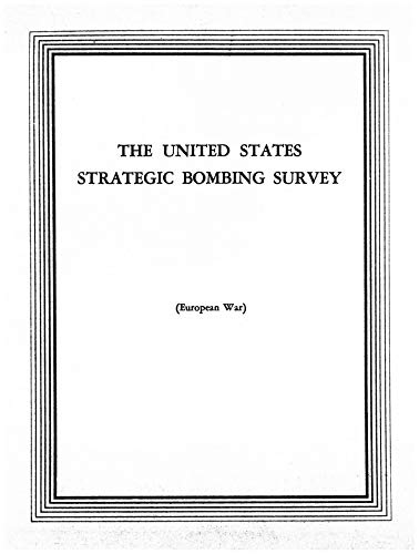 USSBS E155-European War-Physical Damage Division-Goldenberg Thermal Electric Power Station, Knapsack, Germany: The United States Strategic Bombing Survey (English Edition)