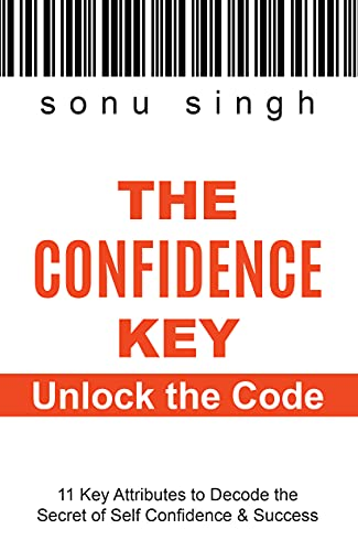 Couverture du livre The Confidence Key Unlock the Code: 11 Key Attributes to Decode the Secret of Self Confidence & Success (English Edition)