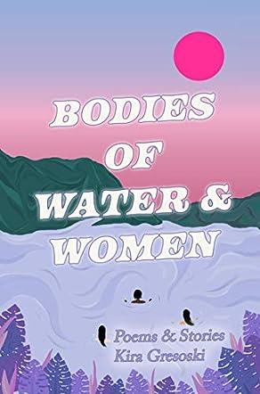 Bodies of Water & Women