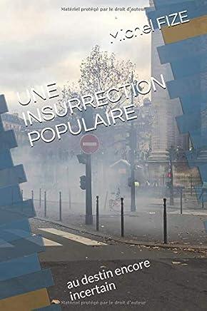 cf2bdb2734ac7 UNE INSURRECTION POPULAIRE: au destin encore incertain