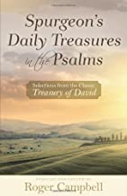 Spurgeon's Daily Treasures in the Psalms: Selections from the Classic Treasury of David