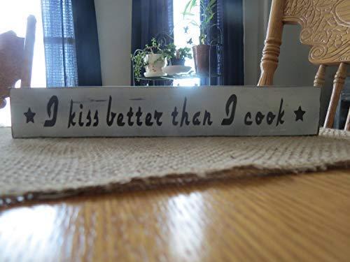 I Kiss Better Than I Cook - Estantería de Madera Hecha a Mano para decoración de casa de Campo