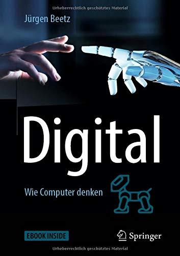 Digital: Wie Computer denken