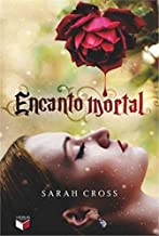 Encanto Mortal de Sarah Cross pela Verus (2013)