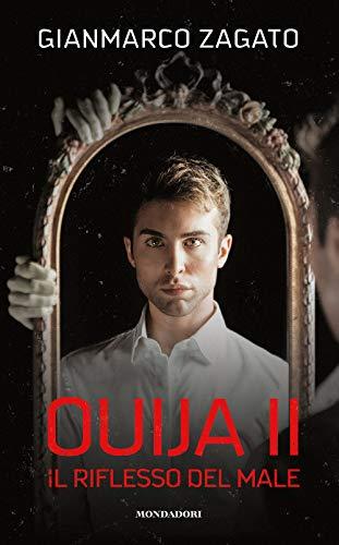 Ouija II. Il riflesso del male: Vol. 2