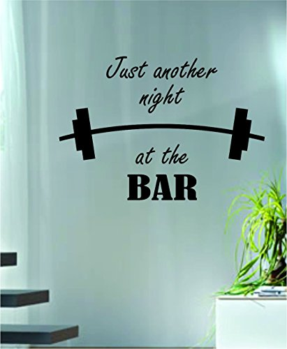Just Another Night at the Bar Gym Weights Quote Decal Sticker Wall Vinyl Art Words Decor Workout Weight Dumbbell Inspirational For Living Room Decoration
