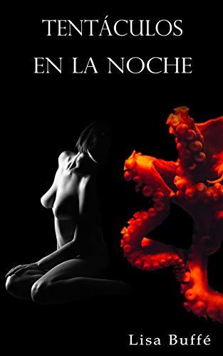 Tentáculos en la noche de Lisa Buffé