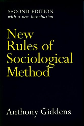 New Rules of Sociological Method: Second Edition