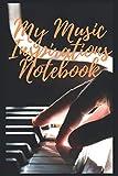 Mi cuaderno de inspiraciones musicales: Cuaderno de partituras de música Diario ToDo Cuaderno de ejercicios o diario (15,24 x 22,86 cm) con 120 páginas (Spanish Edition)