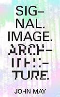 Signal, Image, Architecture