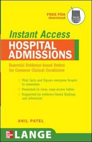 LANGE Instant Access Hospital Admissions: Essential Evidence-Based Orders for Common Clinical Condit