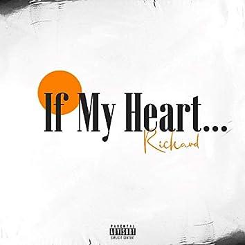 If My Heart