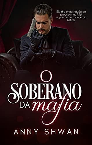 O Soberano da máfia: Saga monstros da máfia__ Livro 03